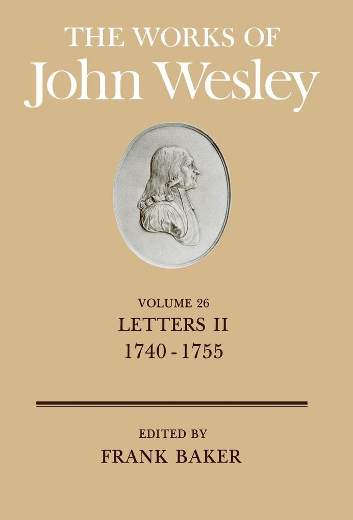 The Works of John Wesley Volume 26 als Buch