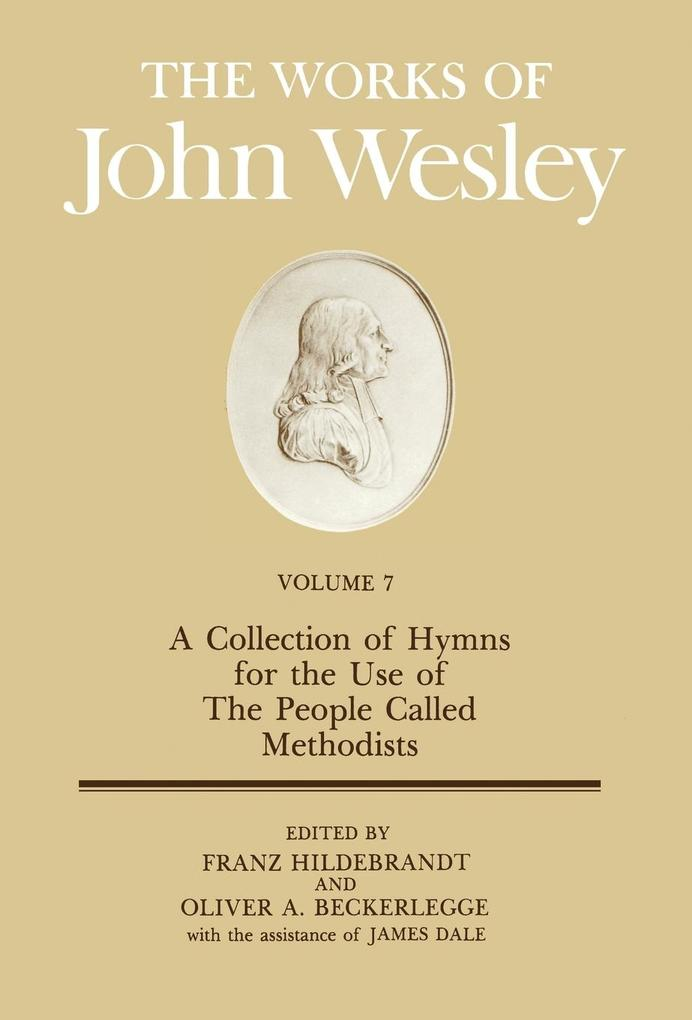 The Works of John Wesley Volume 7 als Buch