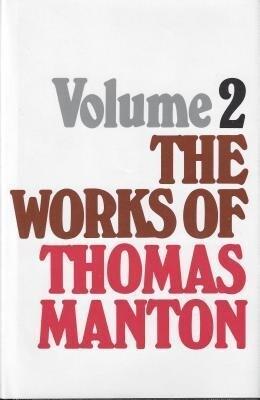 Works of Thomas Manton-Vol 2: als Buch