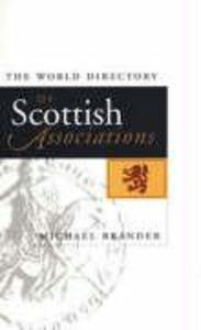 The World Directory of Scottish Associations als Taschenbuch