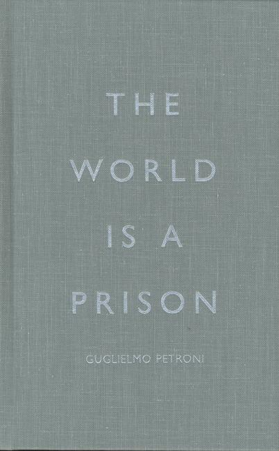 The World Is a Prison als Buch