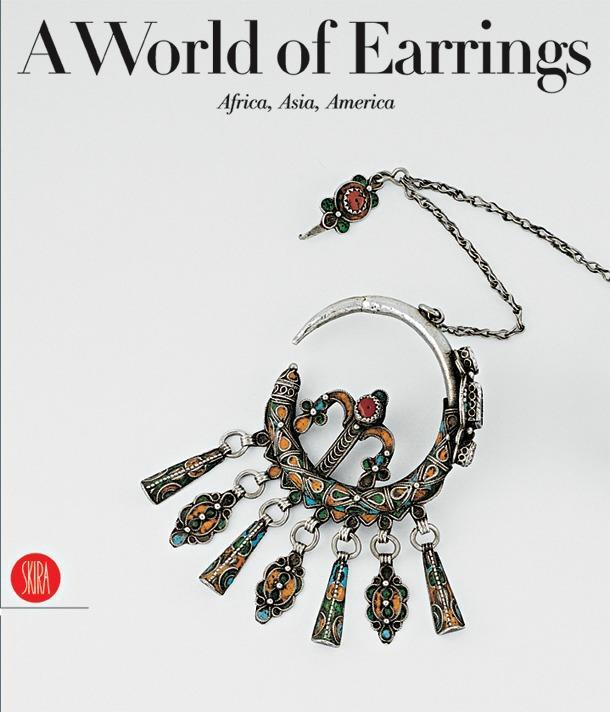 A World of Earrings: Africa, Asia, America als Buch