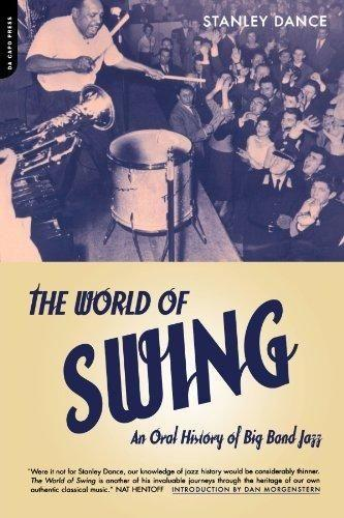 World of Swing: An Oral History of Big Band Jazz als Taschenbuch