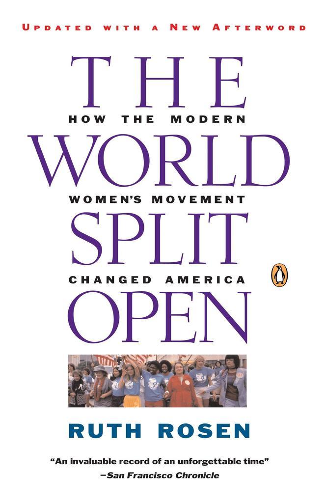 The World Split Open: How the Modern Women's Movement Changed America als Taschenbuch