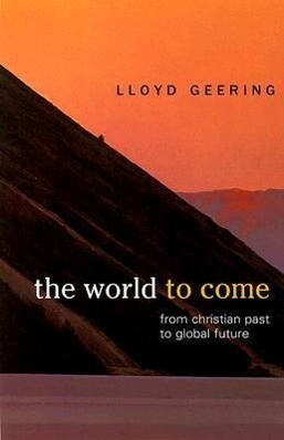 The World to Come: From Christian Past to Global Future als Taschenbuch