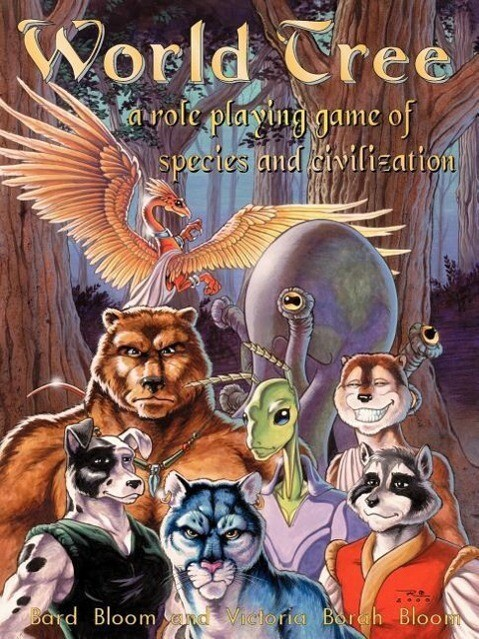 World Tree: A Role Playing Game of Species and Civilization als Taschenbuch