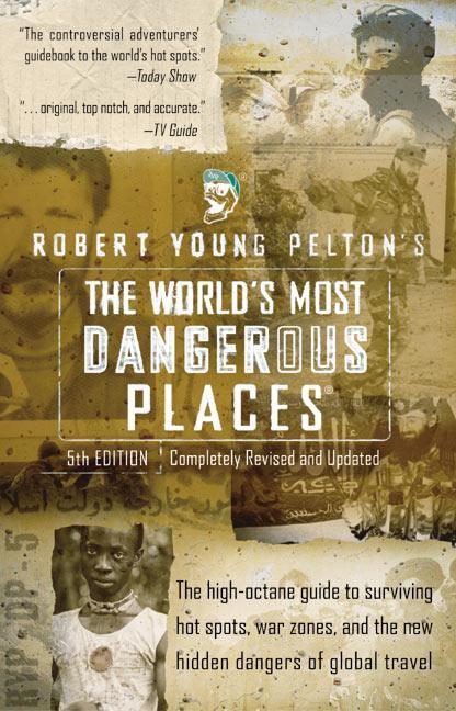 The World's Most Dangerous Places als Taschenbuch