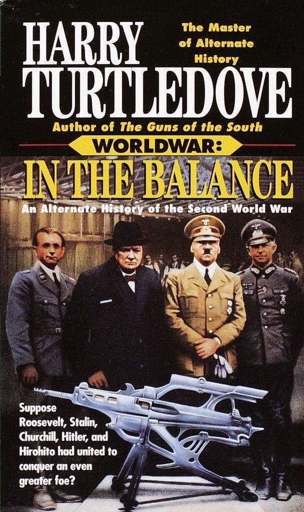 In the Balance (Worldwar, Book One) als Taschenbuch