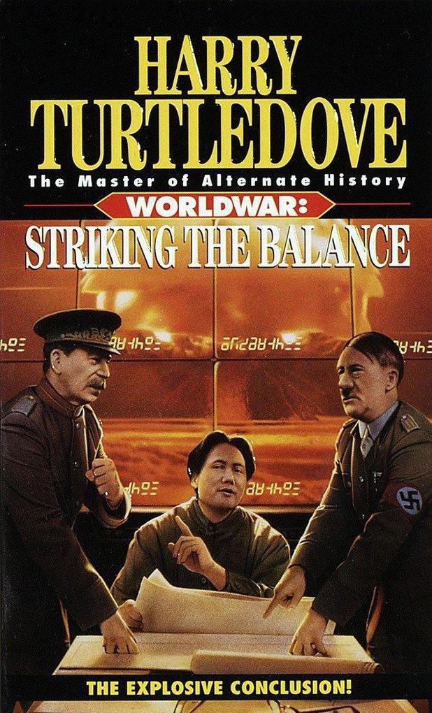 Striking the Balance (Worldwar, Book Four) als Taschenbuch
