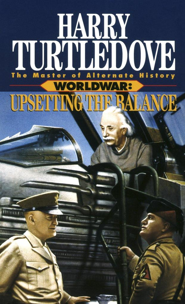 Upsetting the Balance (Worldwar, Book Three) als Taschenbuch