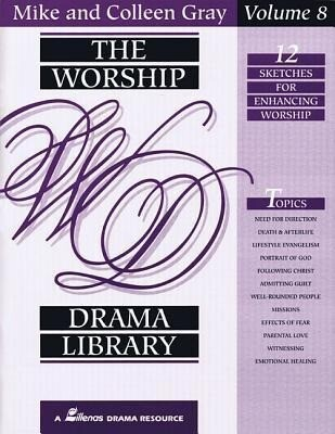 The Worship Drama Library, Volume 8: 12 Sketches for Enhancing Worship als Taschenbuch