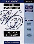 The Worship Drama Library, Volume 12: 17 Sketches for Enhancing Worship als Taschenbuch