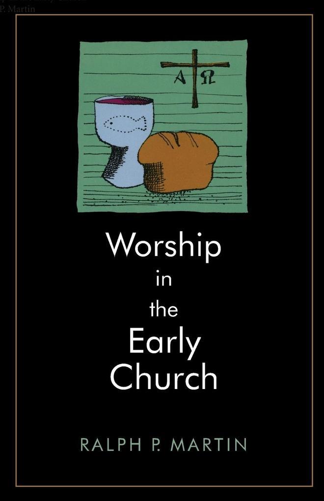 Worship in the Early Church als Taschenbuch