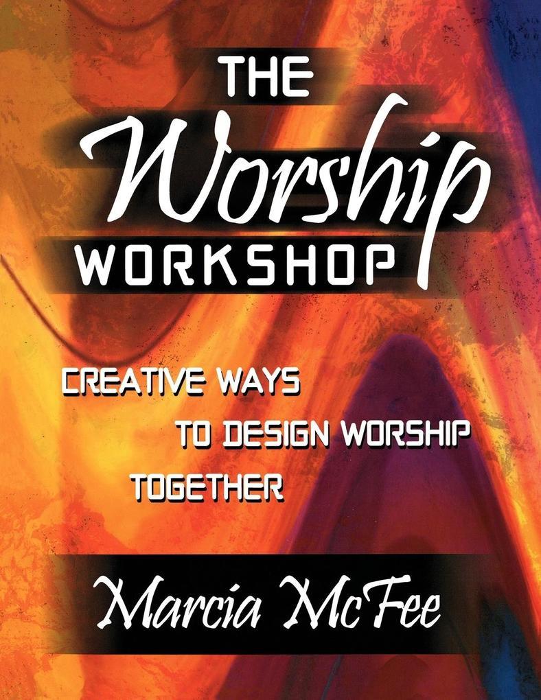The Worship Workshop als Taschenbuch