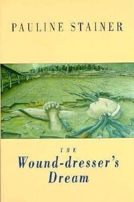 The Wound-Dresser's Dream als Taschenbuch
