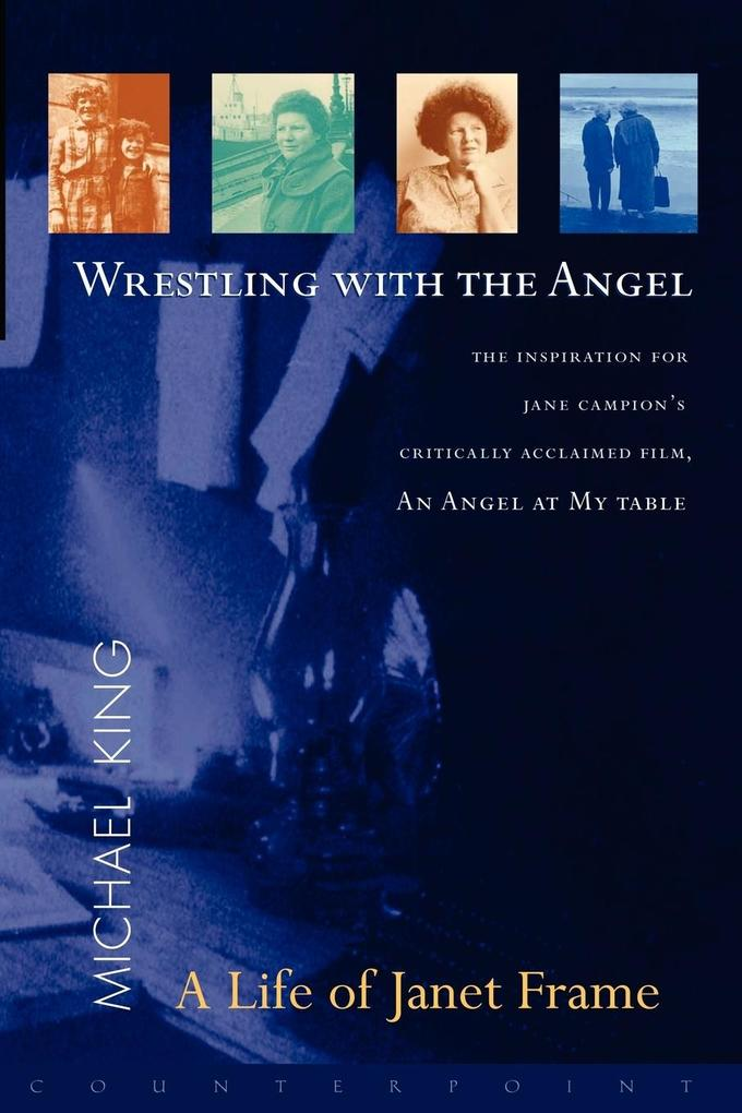 Wrestling with the Angel: A Life of Janet Frame als Taschenbuch