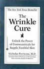 The Wrinkle Cure: Unlock the Power of Cosmeceuticals for Supple, Youthful Skin