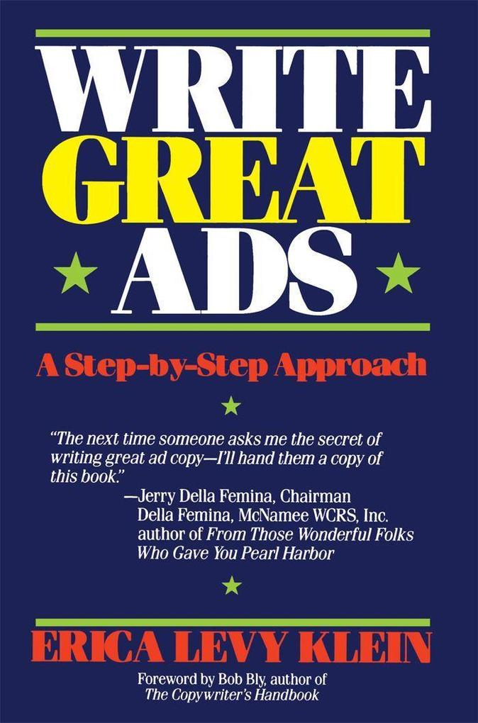 Write Great Ads: A Step-By-Step Approach als Taschenbuch