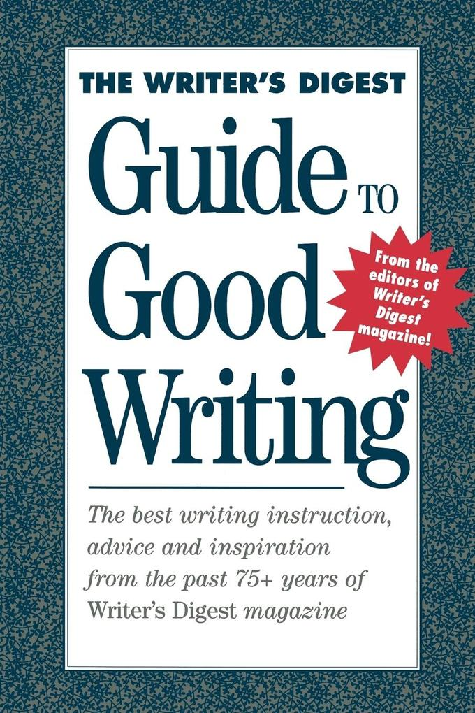 The Writer's Digest Guide to Good Writing als Taschenbuch