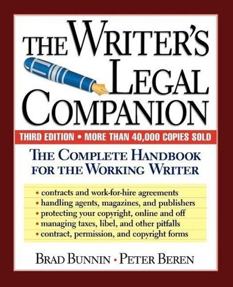 The Writer's Legal Companion: The Complete Handbook for the Working Writer, Third Edition als Taschenbuch