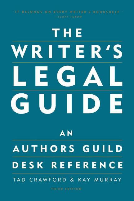 The Writer's Legal Guide: An Authors Guild Desk Reference als Taschenbuch