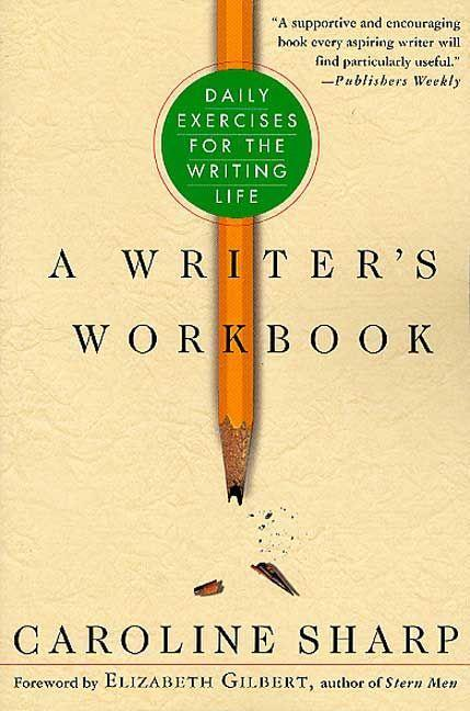A Writer's Workbook: Daily Exercises for the Writing Life als Taschenbuch