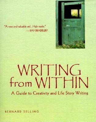 Writing from Within: A Guide to Creativity and Life Story Writing als Taschenbuch