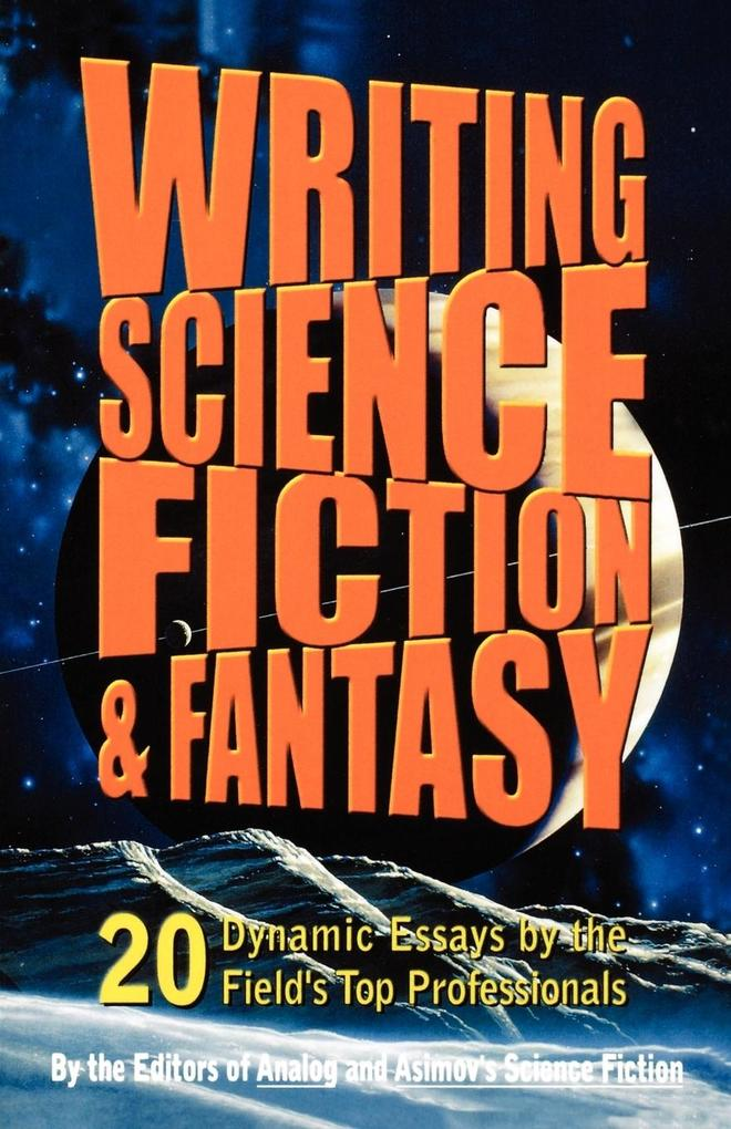 Writing Science Fiction & Fantasy als Taschenbuch