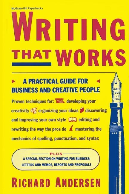 Writing That Works: A Practical Guide for Business and Creative People als Taschenbuch
