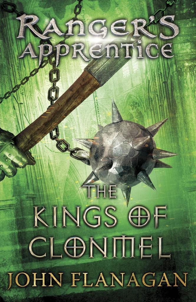 The Kings of Clonmel (Ranger's Apprentice Book 8) als eBook von John Flanagan