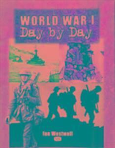 World War I Day by Day als Buch