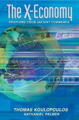 The New Exchange Economy: Profiting from Instant Commerce als Buch