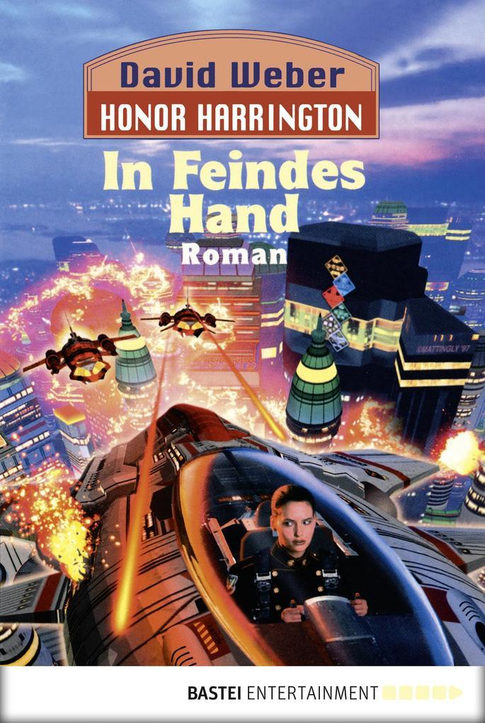 Honor Harrington 07. In Feindes Hand als eBook