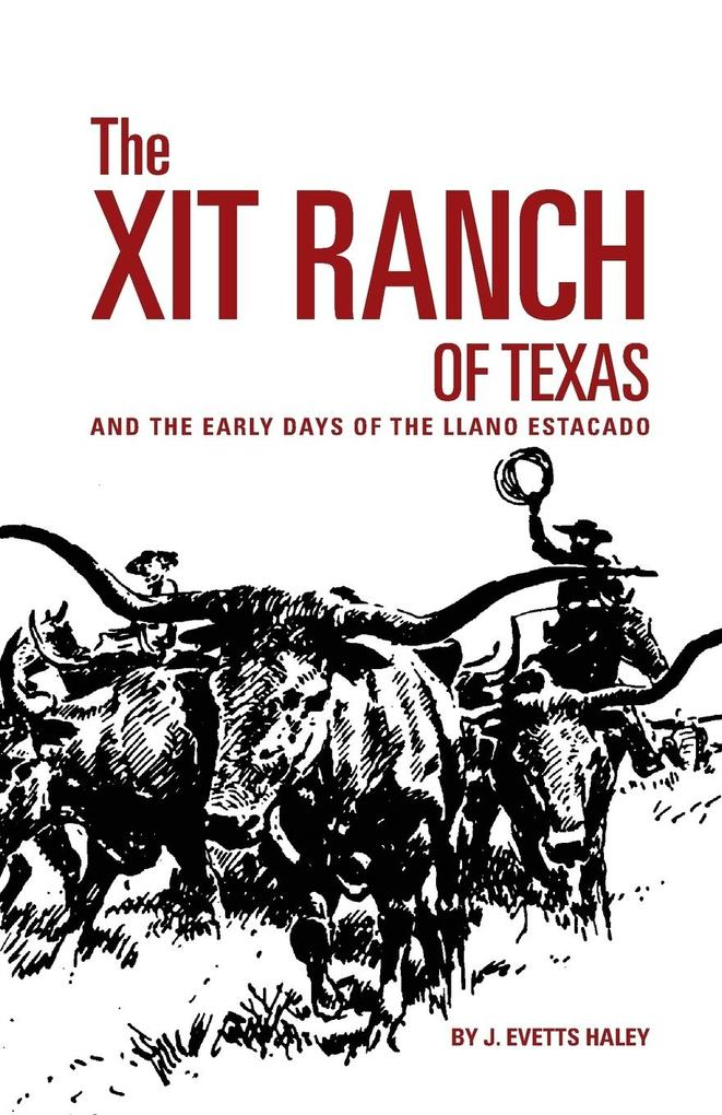 The XIT Ranch of Texas als Taschenbuch