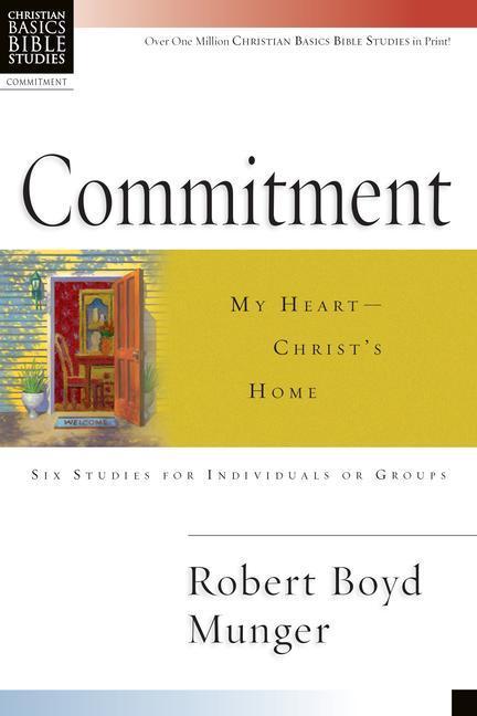 Commitment: My Heart--Christ's Home als Taschenbuch