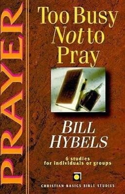 PRAYER TOO BUSY NOT TO PRAY als Taschenbuch