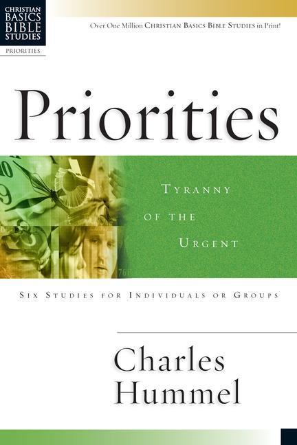 Priorities: Tyranny of the Urgent als Taschenbuch