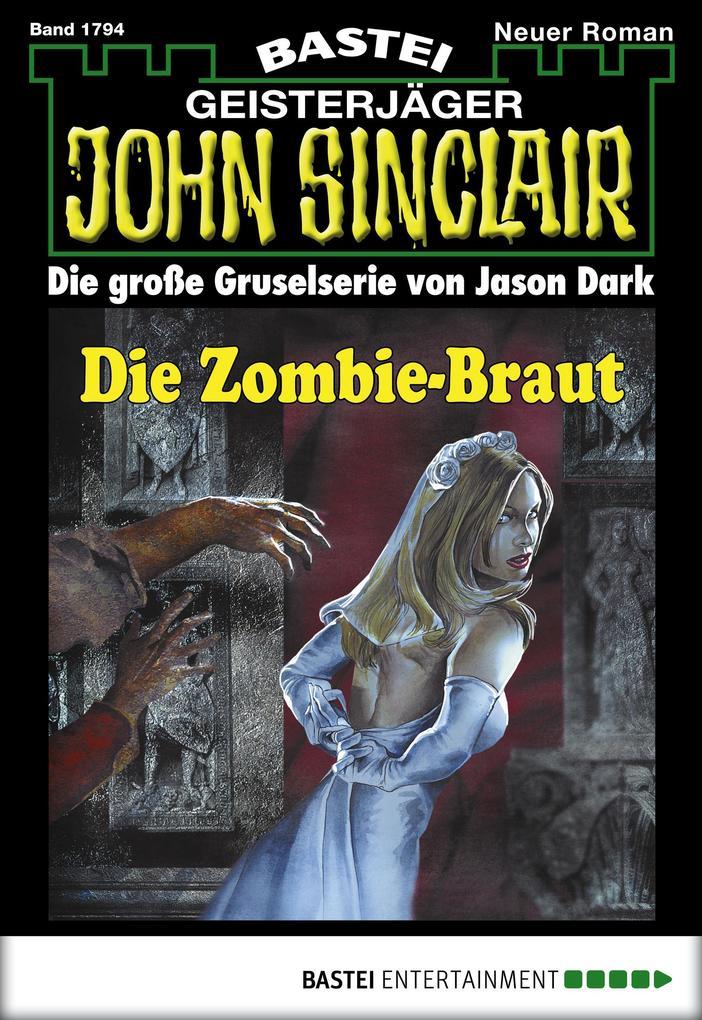 John Sinclair - Folge 1794 als eBook von Jason Dark