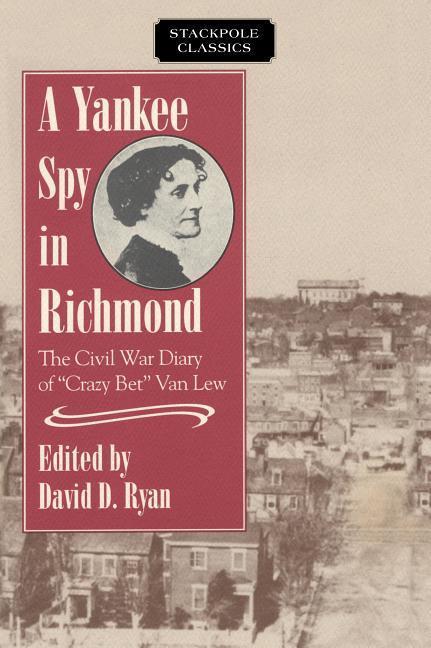 A Yankee Spy in Richmond als Taschenbuch
