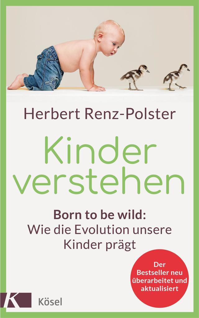 Kinder verstehen als eBook von Herbert Renz-Polster