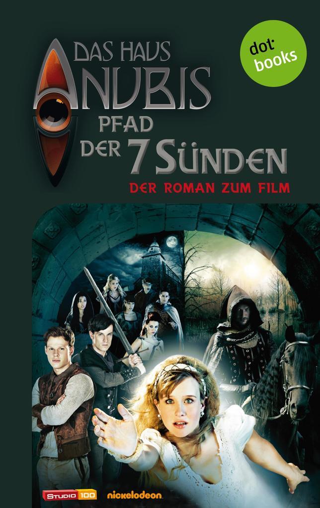 Das Haus Anubis - Band 7: Pfad der 7 Sünden als eBook epub