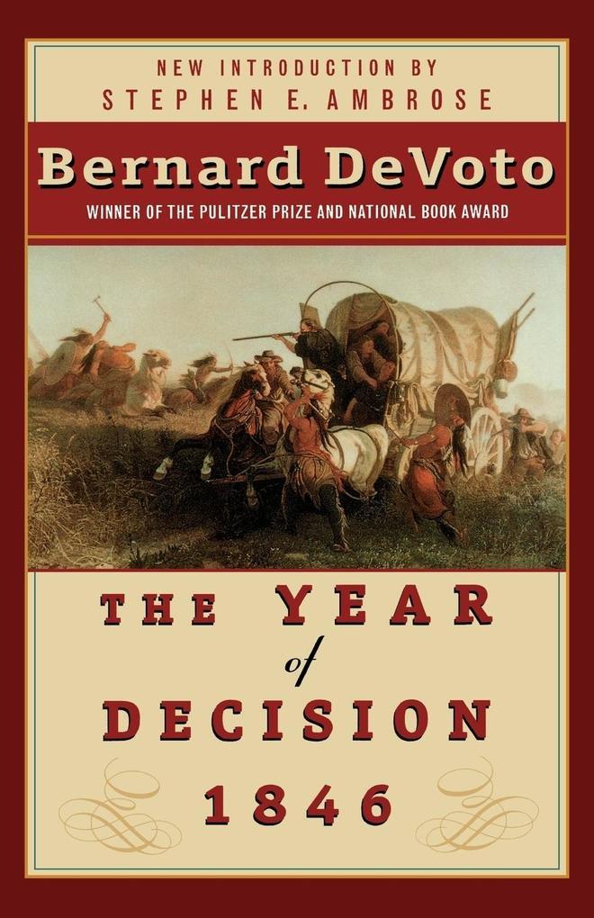 The Year of Decision 1846 als Taschenbuch