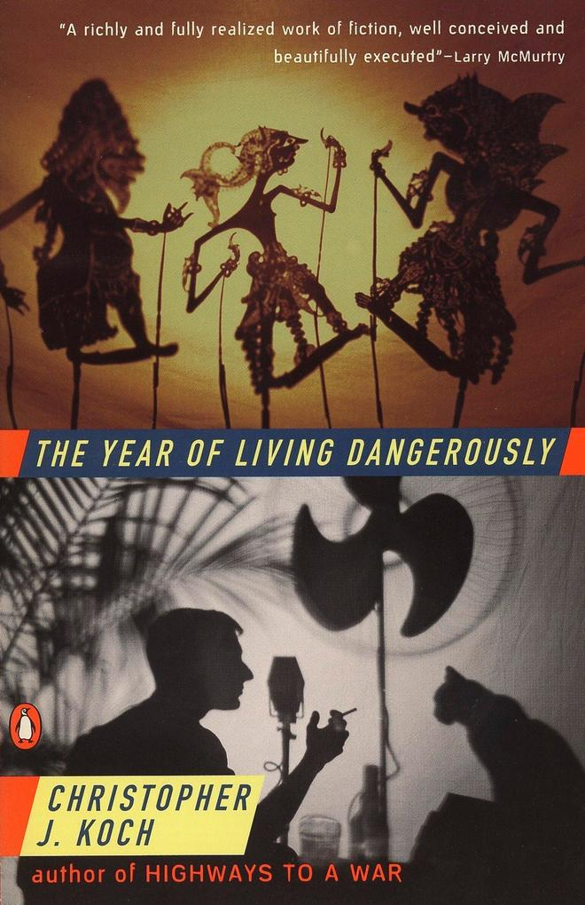 The Year of Living Dangerously als Taschenbuch