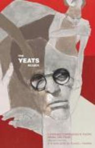 The Yeats Reader, Revised Edition: A Portable Compendium of Poetry, Drama, and Prose als Taschenbuch