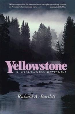 Yellowstone: A Wilderness Besieged als Taschenbuch