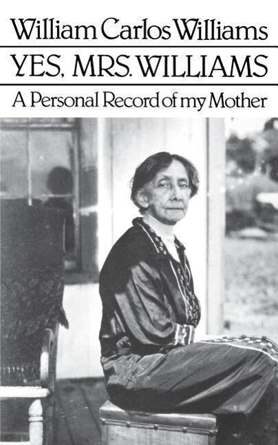 Yes, Mrs. Williams: A Personal Record of My Mother als Taschenbuch