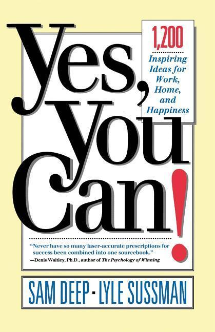 Yes, You Can: 1,200 Inspiring Ideas for Work, Home, and Happiness als Taschenbuch