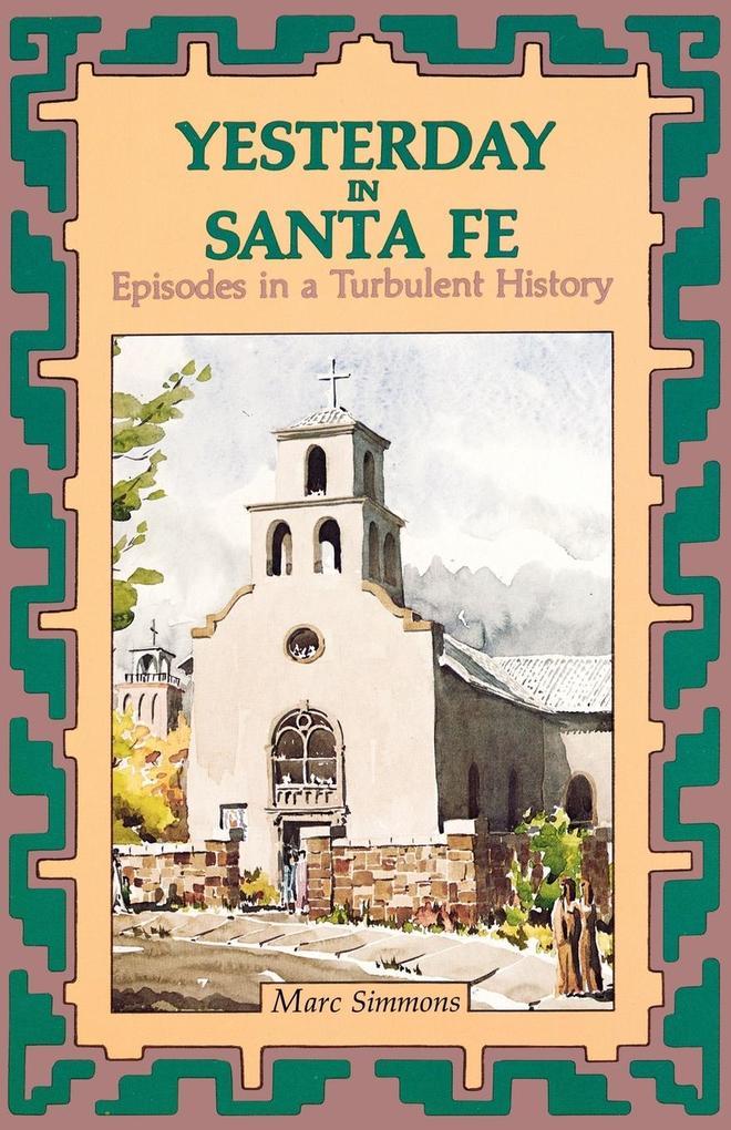 Yesterday in Santa Fe als Taschenbuch