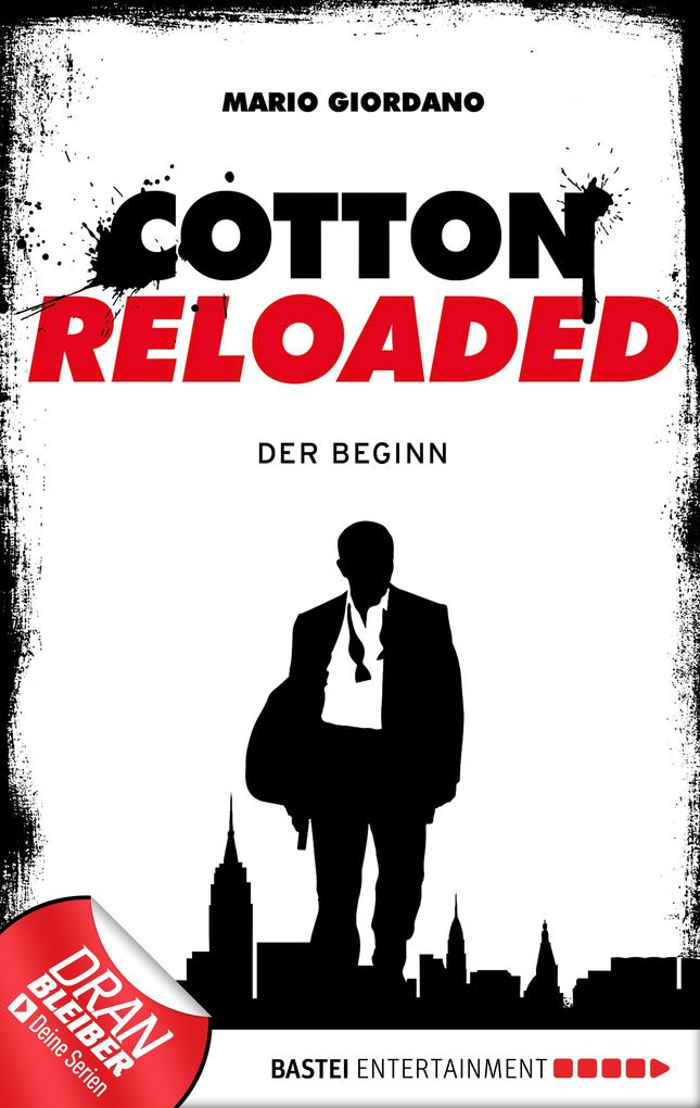 Cotton Reloaded - 01 als eBook von Mario Giordano