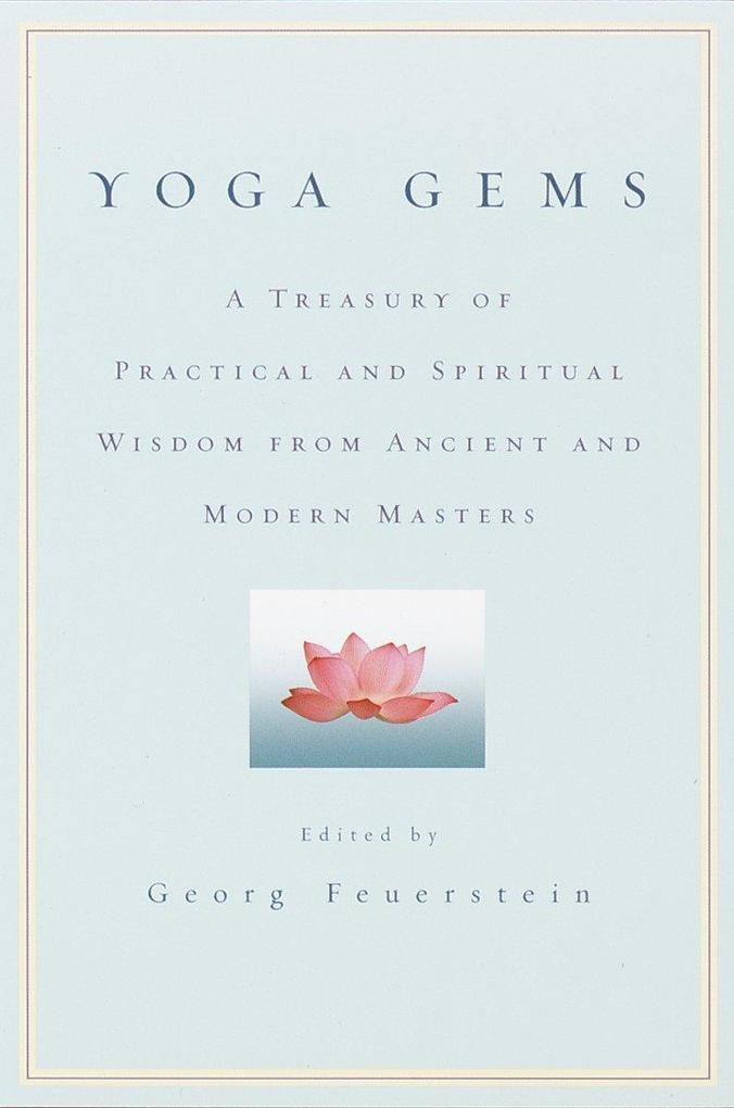 Yoga Gems: A Treasury of Practical and Spiritual Wisdom from Ancient and Modern Masters als Taschenbuch